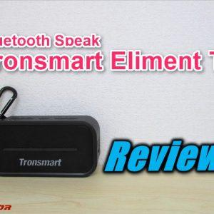 低音ヤバイ!Tronsmart Element T2防塵耐水Bluetoothスピーカーレビュー!