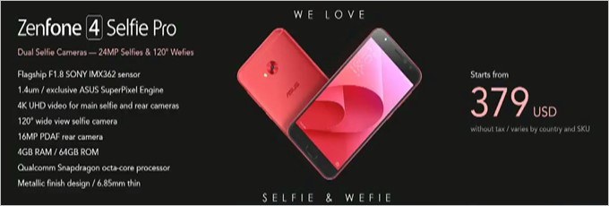 Zenfone 4 Selfie Proの価格は379ドル