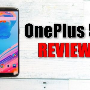 OnePlus 5Tの実機レビューとスペック。OnePlus 5との違い、価格、特徴まとめ!