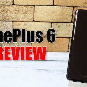 OnePlus 6の実機レビュー。スペック・特徴・最安値まとめ!