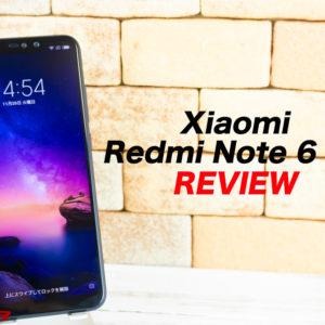 Xiaomi Redmi Note 6 Proのレビューとスペック。対応バンド、最安値まとめ!