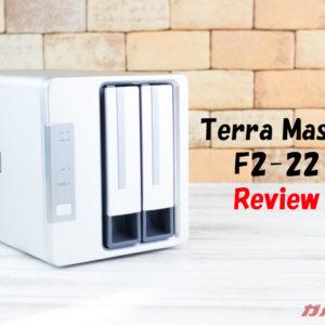 TerraMaster「F2-221」のレビュー!超高速で4Kコンテンツもスムーズ再生出来るNASシステム!