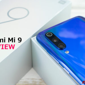Xiaomi Mi 9のレビュー!スペック、性能、特徴、価格まとめ!
