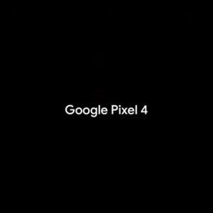 Pixel 4のスペックが確定か?信頼できる情報源からのリーク