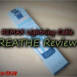 REMAXのLightningケーブル「BREATHE」はLEDで充電状況が分かって便利